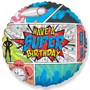 HAVE A SUPER BIRTHDAY Комиксы, фольгированный шар